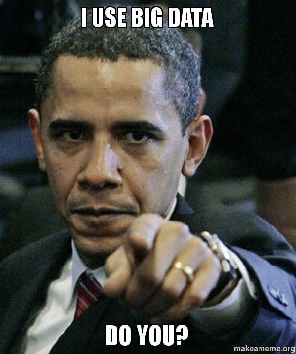 Я Обама и использую большие данные, а ты?